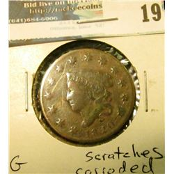1820 U.S. Large Cent, G, scratches, corrosion.