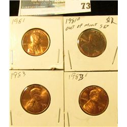 1981 P, D, 83 P, & D U.S. Lincoln Cents, Unc to Red Gem BU.