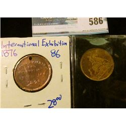 1876 MEMORIAL MEDAL STRUCK AT THE INTERNATIONAL EXHIBITION AND BRITISH MEDAL WITH QUEEN VICTORIA ON