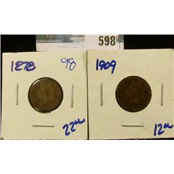 1909 AND 1878 INDIAN HEAD CENTS