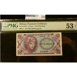 5 CENT MILITARY PAYMENT CERTIFICATE SERIES 641 GRADED ALMOST UNCIRCULATED EXCEPTIONAL PAPER QUALITY