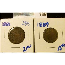 1889 BETTER DATE V NICKEL AND 1864 TWO CENT PIECE