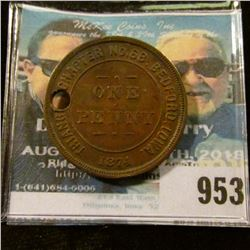"""953 _ """"Triangle Chapter No.68 R.A.M./Chartered/1874/One/Penny/Bedford, Ia."""" Masonic Penny. Holed."""