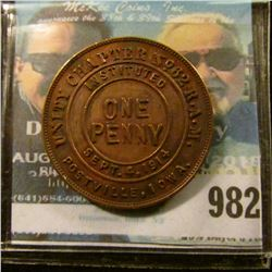 """982 _ """"Unity Chapter No.62 R.A.M./Instituted/One/Penny/Sept.4,1914/One/Penny/Postville, Iowa."""", rev."""