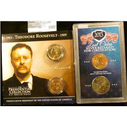 "1082 _ 1901-Theodore Roosevelt-1909 ""The Presidential Collection U.S. Dollar Series""; & ""2013 Lost C"