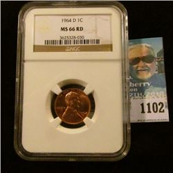 1102 _ 1964 D Lincoln Cent, NGC slabbed MS66 RD NGC Price Guide $65.00
