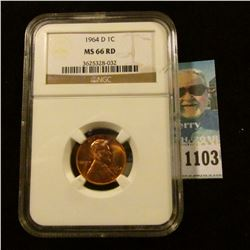 1103 _ 1964 D Lincoln Cent, NGC slabbed MS66 RD NGC Price Guide $65.00