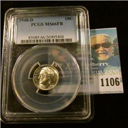 1106 _ 1948 D Silver Roosevelt Dime. PCGS slabbed MS66FB. NGC Price Guide $40