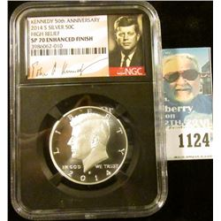 """1124 _ 2014 S """"Kennedy 50th Anniversary High Relief NGC slabbed SP 70 Enhanced Finish. NGC Price Gui"""