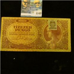 1143 _ 1945 Budapest, Hungary 10,000 Pengo Banknote, Choice AU. With green Hungarion postage stamp a
