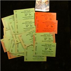 1159 _ Over 25 Good for 5c Muscatine, Iowa Merchant's Bridge Tickets for Illinois Residents from the