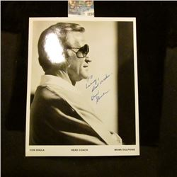1258 _ Autographed Photo of Don Shula Head Coach of the Miami Dolphins.