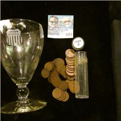 """1421 _ 5 1/2"""" Tall Drinking Goblet Etched """"Union Pacific"""" Rail Road and Roll 1928 D Lincoln Cents."""