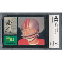 1962 Topps #102 Y.A.Tittle (BCCG 8)