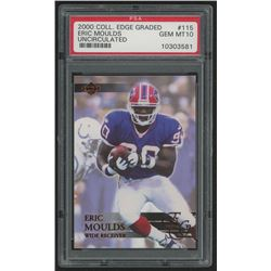 2000 Collector's Edge EG #115 Eric Moulds (PSA 10)
