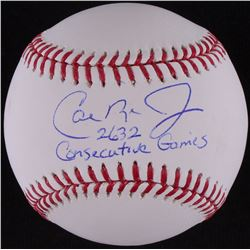 "Cal Ripken Jr. Signed OML Baseball Inscribed ""2632 Consecutive Games"" (MLB Hologram)"