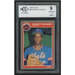 1985 Fleer #82 Dwight Gooden RC (BCCG 9)