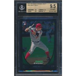 2011 Bowman Chrome Draft #101 Mike Trout RC (BGS 9.5)