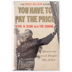 """Earl """"Red"""" Blaik Signed """"You Have To Pay The Price"""" Hardcover Book with Extensive Inscription (JSA C"""