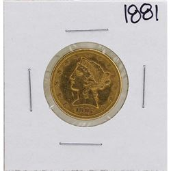 1881 $5 Liberty Head Half Eagle Gold Coin