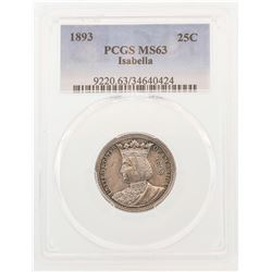 1893 Isabella Commemorative Quarter Coin PCGS MS63