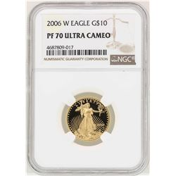 2006-W $10 American Gold Eagle Coin NGC PF70 Ultra Cameo