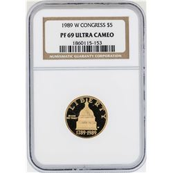 1989-W $5 Congress Commemorative Gold Coin NGC PF69 Ultra Cameo