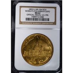 1893 IL HK-154, SO CALLED DOLLAR NGC MS-62