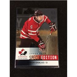 2014 UPPER DECK TEAM CANADA JUNIORS AARON EKBLAD SPECIAL EDITION