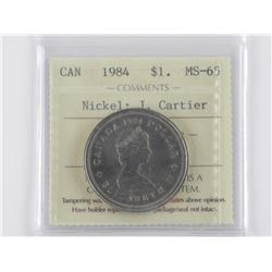 1984 J. Cartier Nickel Dollar Coin. MS-65.