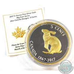 2017 Canada 5-cent Alex Colville Designs Big Coin Series 5oz. Fine Silver Coin (TAX Exempt). Coin co