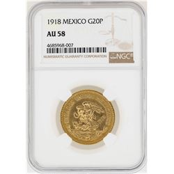 1918 Mexico 20 Pesos Gold Coin NGC AU58