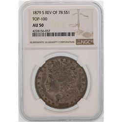 1879-S Reverse of 78' $1 Morgan Silver Dollar Coin NGC AU50 TOP 100