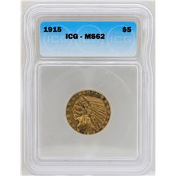 1915-S $5 Indian Head Half Eagle Gold Coin ICG MS62