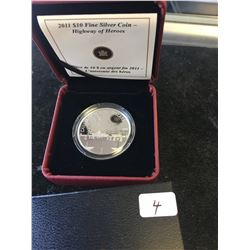 2011 CANADA $10 FINE SILVER COIN! HIGHWAY OF HEROES!