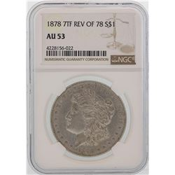 1878 7TF Reverse of 1878 $1 Morgan Silver Dollar Coin NGC AU53