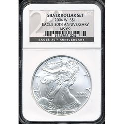U.S. 2006-W $1 American Silver Eagle 20th Anniversary NGC MS69