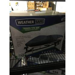 WEATHER SAFE TRAVEL TITE 600 BOAT COVER
