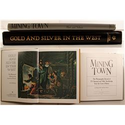 Books, Mining Town the Photographic Record; & Gold & Silver in the West