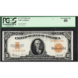 1922 $10 Gold Certificate Note Fr.1173 PCGS Extremely Fine 40