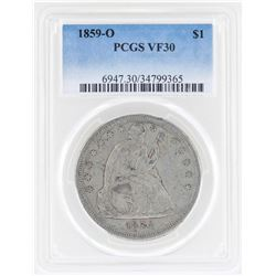 1859-O $1 Seated Dollar Coin PCGS VF30