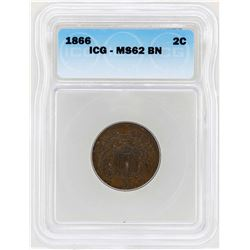1866 Two Cent Piece Coin ICG MS62BN