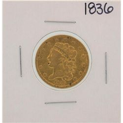 1836 $5 Classic Head Gold Coin