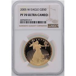 2005-W $50 American Gold Eagle Coin NGC PF 70 Ultra Cameo