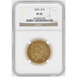 1874 $10 Liberty Head Eagle Gold Coin NGC VF35