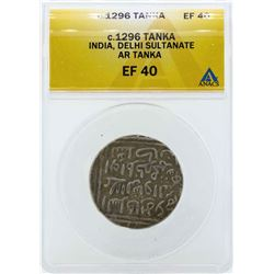 c.1296 India Tanka Delhi Sultanate Coin ANACS EF40