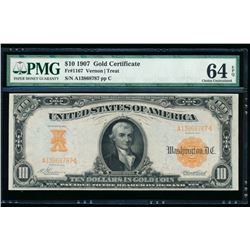 1907 $10 Large Gold Certificate PMG 64EPQ