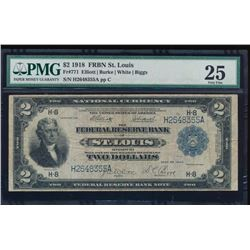 1918 $2 St Louis Federal Reserve Bank Note PMG 25
