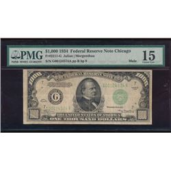1934 $1000 Chicago Federal Reserve Note PMG 15