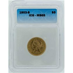 1903-S $5 Liberty Head Half Eagle Gold Coin ICG MS65